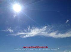 Die Sonne ist wie die immer vorhandene und Alles durchströmende pure Energie…