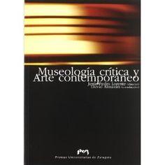 Museología crítica y arte contemporáneo