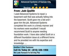 I used Advanced Systems to repair a basement wall that was actually falling into the...