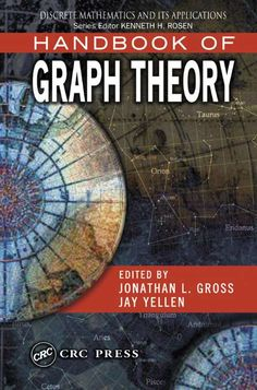 Gross, J. L., Yellen, J. (Eds.). Handbook of graph theory. Boca Raton, Fl.: CRC Press, 2004. 1167 p. ISBN 1-58488-090-2