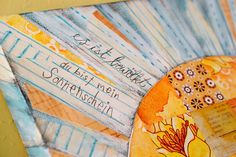 """Translated from German: """"It is cloudy. You are my sunshine!""""  With vintage, German """"schreibpapier"""" (notebook paper). Mixed media painting by Sadee Schilling."""