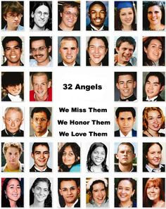 The Virginia Tech massacre was a school shooting that took place on April 16, 2007, never forget those angels live for them love them and remember them