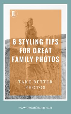 How to look great in your family photos - styling tips for family photography. Click through for 6 great tips. #familyphotography