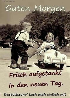 have a lovely day. Learn German, Good Morning Good Night, Just Smile, Man Humor, Life Is Beautiful, Haha, Nostalgia, Landscape, Feelings
