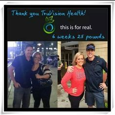 More AMAZING results using TruVision! truvison@cox.net or www.facebook.com/fritztruvisionhealth