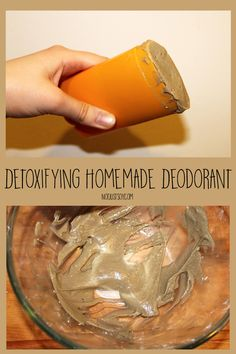Detoxifying Homemade Deodorant - Not Just Soy Vegan Deodorant, Homemade Deodorant, Deodorant Containers, Bentonite Clay, Shea Butter, My Recipes, Icing, Desserts, Food