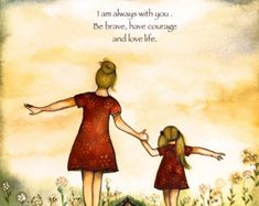 Mother and daughter our path art print with by claudiatremblay