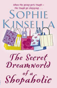 The Secret Dreamworld of a Shopaholic by Sophie Kinsella is one of the World Book Night books for World Book Night 2012. You can find out more about the book here: http://bit.ly/Jk52j9