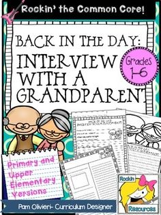 Super cute! Interview a grandparent about their childhood! Primary and Upper Elementary versions!