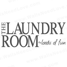 Vinyl wall decals. I love this one for my laundry room.