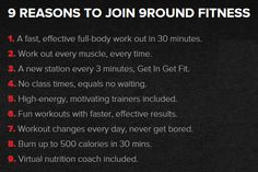 9 reasons to join us today!!! You will be in and out in just 30 minutes!  9Round in Northville, MI is a 30 minute full body workout with no class times and a trainer with you every step of the way! Visit www.9round.com/fitness/Northville-Michigan or call (734) 420-4909 if you want to learn more!