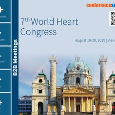 "#Conference Series llc Ltd welcomes you to attend the ""7th World #Heart Congress"" during August 19-20, 2019 #Vienna, Austria. This is an excellent opportunity for the delegates from Universities and Institutes to interact with the world class Scientists. The main theme of the #conference is ""Life Isn't Measured in Minutes but in Heartbeats""."