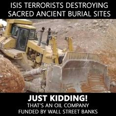 Unreported terrorist acts tRump was referring to, only the terrorist act was from an oil company, Dakota Pipeline. How would you like your ancestors graves bulldozed. DAPL circumvented full EIS permit requirements and bulldozed ancient native burial sites. ...soon we will say again, NOT TODAY MOTHERFUCKER and you can take the message to tRump.