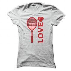 Love Tennis Tee Shirt - #tshirt yarn #neck sweater. WANT  => https://www.sunfrog.com/Sports/Love-Tennis-Tee-Shirt-White-Ladies.html?id=60505