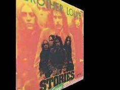Brother Louie by Stories: She was black as the night Louie was whiter than white Danger, danger when you taste brown sugar Louie fell in love overnight Nothing bad, it was good Louie ...