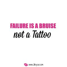 Remember ladies!! Failure is a bruise. Not a tattoo! You are sooo close to success, failures mean you are one step closer!!! You got this!!!! 1⃣Ignore The Chatter 2⃣Embrace The Mistakes  3⃣Hug your Haters