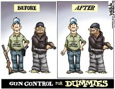 Best Anti-Gun Ban Cartoons--Sorry if I pin a ton of gun control related things...I have a debate coming up!