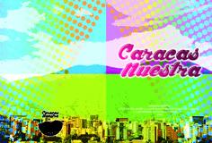 Caratula DVD / Caracas Nuestra  Documental. Estudiantes de la Universidad Católica Andres Bello