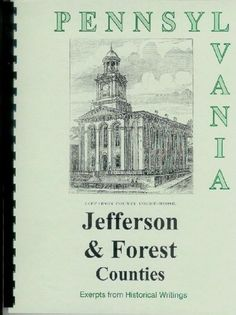 PA~JEFFERSON/FOREST COUNTY HISTORY from Rare Sources ~PUNXSUTAWNEY PENNSYLVANIA