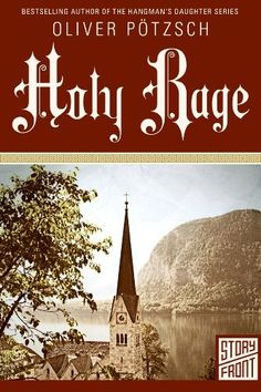 Holy Rage (A Short Story) by Oliver Pötzsch, http://www.amazon.com/dp/B00IRLHLGK/ref=cm_sw_r_pi_dp_WsnNub1K5R5CH