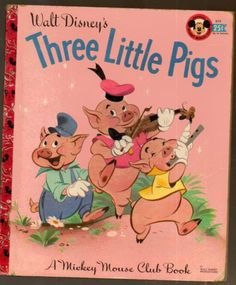 1948 Walt Disney's The Three Little Pigs A Mickey Mouse Club Book Banta/Dempster