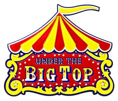 Under the Big Top Theme | ... Wizard - Theme Park Collection - Die Cuts - Circus - Under the Big Top