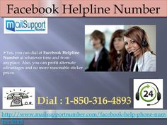 What Are the Beneficial Things One Can Avail 1-850-316-4893 through Facebook Helpline Number?  Yes, you can dial at Facebook Helpline Number at whatever time and from anyplace. Also, you can profit alternate advantages and no more reasonable sticker prices. In the event that you are need of any of bolster administrations and need to encounter Facebook taking care of business then don't hesitate to give a call at our 1-850-316-4893 sans toll helpline number at whatever time you need. For More…