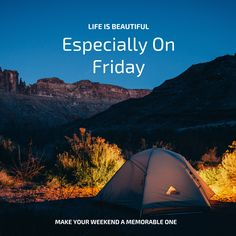 Life is beautiful, especially on Friday. Make your weekend a memorable one. How have you made your weekends magical? #happyfriday #magic #makememories #weekend Life Is Beautiful, Happy Friday, Internet Marketing, Outdoor Gear, Health And Wellness, Digital Marketing, Tent, How To Memorize Things, Social Media