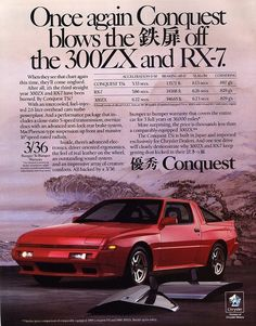 Another one of those fun sporty compacts: the Mitsubishi Starion, also sold in the US as Chrysler/Dodge/Plymouth Conquest. They claimed it outperformed the and I loved this car Classic Japanese Cars, Classic Cars, Vintage Advertisements, Vintage Ads, Mopar, Chrysler Conquest, Mitsubishi Cars, Car Brochure, Jeep