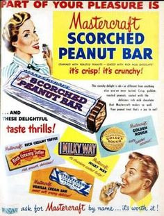 Scorched Peanut Bar - that really takes me back. Part of your pleasure is Mastercraft Scorched Peanut Bar. Retro Ads, Vintage Advertisements, Vintage Food Posters, Peanut Bar, Australian Food, Vintage Candy, Australia Day, Roasted Peanuts, Old Ads