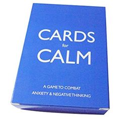 Cards for Calm: A game of mindfulness to combat anxiety and negative thinking