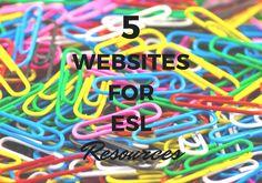 5 Websites for ESL Resources