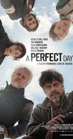 Directed by Fernando León de Aranoa.  With Benicio Del Toro, Tim Robbins, Olga Kurylenko, Mélanie Thierry. A group of aid workers work to resolve a crisis in an armed conflict zone.