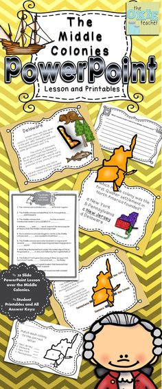 Middle Colonies PowerPoint Lesson and Printables! Over 25 slides! Writing prompt, mapping sheet and more.