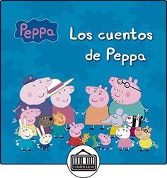 Los Cuentos De Peppa (PEPPA PIG) de VARIOS AUTORES ✿ Libros infantiles y juveniles - (De 0 a 3 años) ✿