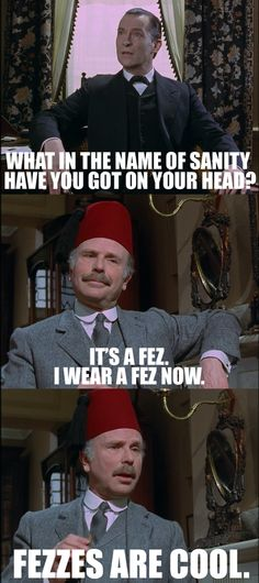 Lol, Watson's new hat. (The Empty House) - Benedict Cumberbatch does a great job, but he's no Jeremy Brett (and Martin Freeman is no Edward Hardwicke).