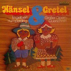 "Engelbert Humperdinck, ""Hänsel Und Gretel - Großer Opern-Querschnitt"" (Germany)."
