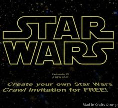 EDIT: It seems that the Star Wars Crawl Maker isn't sharing properly.  You can create a crawl, but it won't let you share it with others.  I have tried contacting the site owners several times with no response.  If I find an alternate way to make a Star Wars crawl, I will update this post …