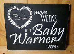 Weeks Until Baby Arrives personalized chalkboard sign