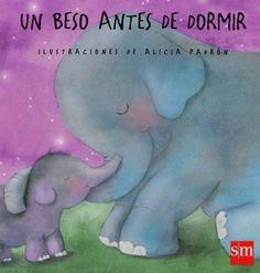 """Alicia Padrón. """"Un beso antes de dormir"""". Editorial SM (infantil-Groc)"""