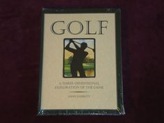 Golf : A Three-Dimensional Exploration of the Game by John Garrity (1996,...