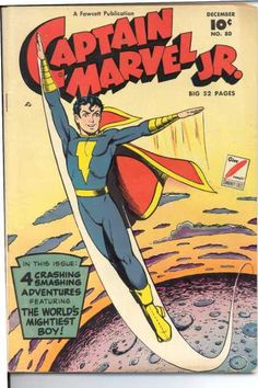 A cover gallery for the comic book Captain Marvel Jr. Comic Book Pages, Comic Book Covers, Comic Books, Comic Art, Original Captain Marvel, Captain Marvel Shazam, Archie Comics, Marvel Dc Comics, Mary Marvel