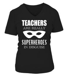 d5c1b926 Teachers are really super heroes in . teachers are really super heroes in  disguise tshirt