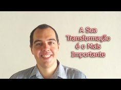 A Sua Transformação é o Mais Importante – Sucesso Agora