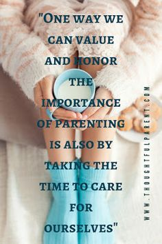Parenting and self-care are closely linked. The better we take care of ourselves the more patient we can be with our kids Mindful Parenting, Foster Parenting, Kids And Parenting, Parenting Articles, Parenting Quotes, Parenting Hacks, Attachment Parenting, Parent Resources, Newborn Baby Photography