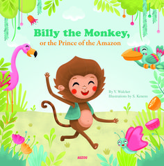 """The soft flexi-cover and charming pastel rainbow illustrations of """"Billy the Monkey, or the Prince of the Amazon"""" make it especially appealing to young readers.  http://www.midwestbookreview.com/cbw/jan_15.htm"""