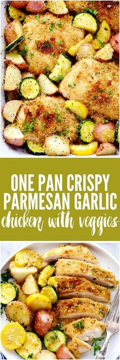 One Pan Crispy Parmesan Garlic Chicken with Vegetables will be one of the best one pan meals you ever make. The tender and juicy baked chicken have the best cri