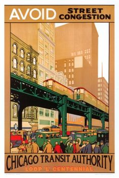 Chicago Transit Authority.  The elevated rail system eliminated street congestion.