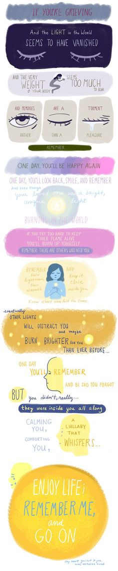 For all those coping with grief, here are some encouraging words...
