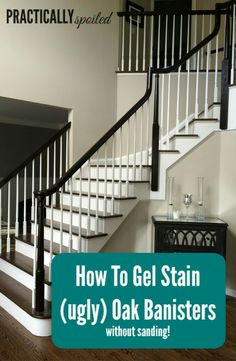 How To Gel Stain (ugly) Oak Banisters Without Sanding - practicallyspoile. - house and flat decorations Stair Banister, Banisters, Black Stair Railing, Metal Handrails, Home Renovation, Home Remodeling, Kitchen Renovations, Staircase Makeover, Redo Stairs